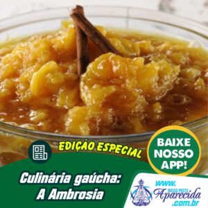 Culinária gaúcha:  A Ambrosia