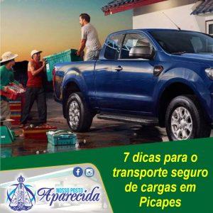 7 dicas para o  transporte seguro de cargas em Picapes