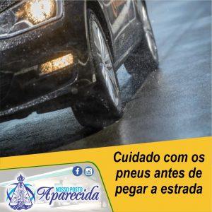 Read more about the article Cuidado com os pneus antes de pegar a estrada
