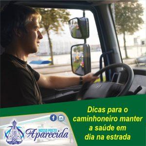Dicas para o caminhoneiro manter a saúde em  dia na estrada