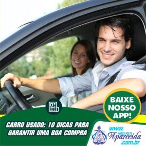 Read more about the article CARRO USADO: 10 DICAS PARA  GARANTIR UMA BOA COMPRA
