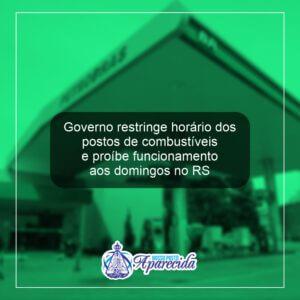 Governo restringe horário dos postos de combustíveis e proíbe funcionamento aos domingos no RS